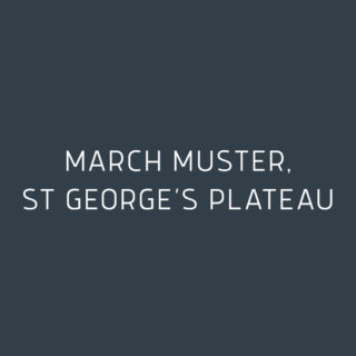 March Muster, St George's Plateau