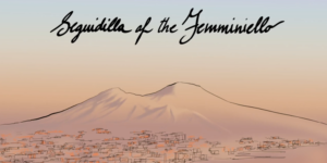 RECAP: Seguidilla of the Femminiello