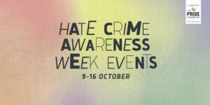 Hate Crime Awareness Week 2021 – Events